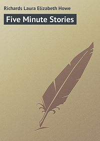 Laura Richards -Five Minute Stories