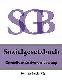 Deutschland -Sozialgesetzbuch (SGB) Sechstes Buch (VI) – Gesetzliche Rentenversicherung