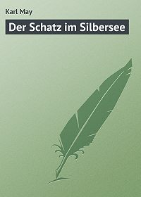 Karl May -Der Schatz im Silbersee