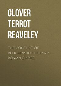 Terrot Glover -The Conflict of Religions in the Early Roman Empire