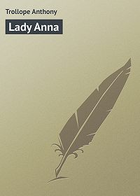 Anthony Trollope -Lady Anna