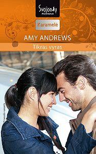 Amy Andrews -Tikras vyras