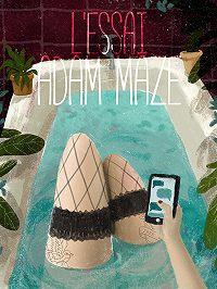 Adam Maze -l'essai