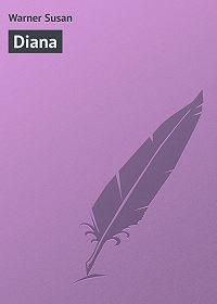 Susan Warner -Diana