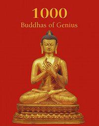 Victoria  Charles -1000 Buddhas of Genius