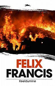 Felix Francis -Keeldumine