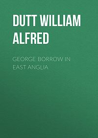 William Dutt -George Borrow in East Anglia
