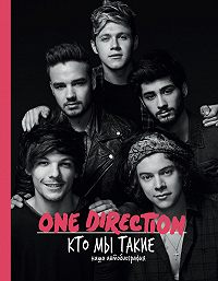One Direction -One Direction. Кто мы такие