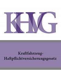 Österreich - Kraftfahrzeug-Haftpflichtversicherungsgesetz – KHVG