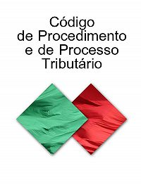 Portugal -Codigo de Procedimento e de Processo Tributario (Portugal)