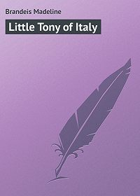 Madeline Brandeis -Little Tony of Italy