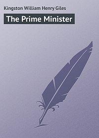 William Kingston -The Prime Minister