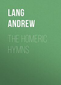 Andrew Lang -The Homeric Hymns
