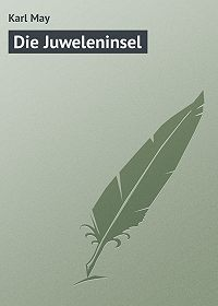 Karl May - Die Juweleninsel