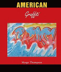 Margo Thompson -American Graffiti