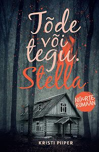 Kristi Piiper -Tõde või tegu: Stella