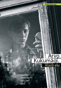 Evelin Kivimaa -Arvo Kukumägi. Alasti elu
