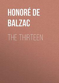 Honoré de -The Thirteen
