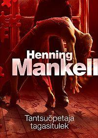 Henning Mankell -Tantsuõpetaja tagasitulek