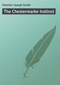 Joseph Fletcher -The Chestermarke Instinct