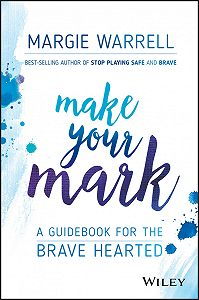 Margie Warrell -Make Your Mark