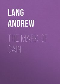 Andrew Lang -The Mark Of Cain