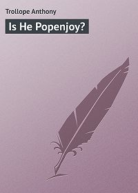 Anthony Trollope -Is He Popenjoy?