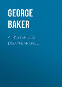 George Baker -A Mysterious Disappearance