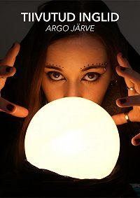 Argo Järve -Tiivutud inglid
