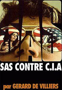 Жерар Вилье -SAS против ЦРУ