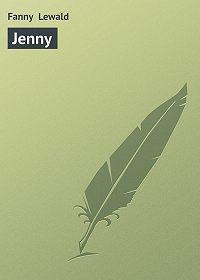 Fanny Lewald - Jenny