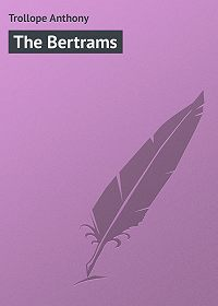 Anthony Trollope -The Bertrams