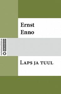 Ernst Enno -Laps ja tuul