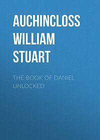 William Auchincloss -The Book of Daniel Unlocked