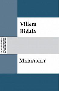 Villem Grünthal-Ridala -Meretäht