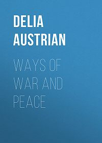 Delia Austrian -Ways of War and Peace