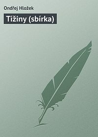 Ondřej Hložek - Tížiny (sbírka)