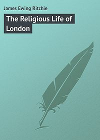 James Ritchie -The Religious Life of London