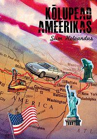 Siim Holvandus -Kõlupead Ameerikas