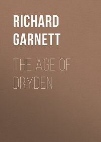 Richard Garnett -The Age of Dryden