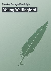 George Chester -Young Wallingford