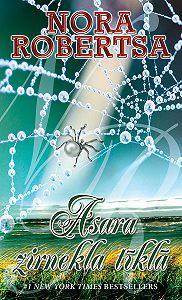 Nora Robertsa -Asara zirnekļa tīklā