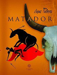 Луис Ривера -Matador (сборник)