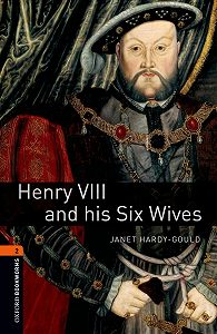 Janet Hardy-Gould -Henry VIII and his Six Wives