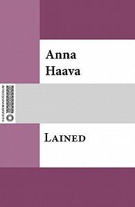 Anna Haava -Lained