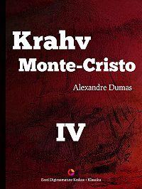 Alexandre Dumas -Krahv Monte-Cristo. 4. osa