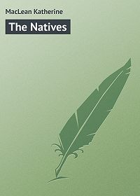 Katherine MacLean -The Natives