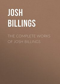 Josh Billings -The Complete Works of Josh Billings