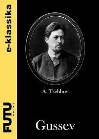 Anton Tšehhov -Gussev