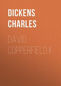 Charles Dickens -David Copperfield II